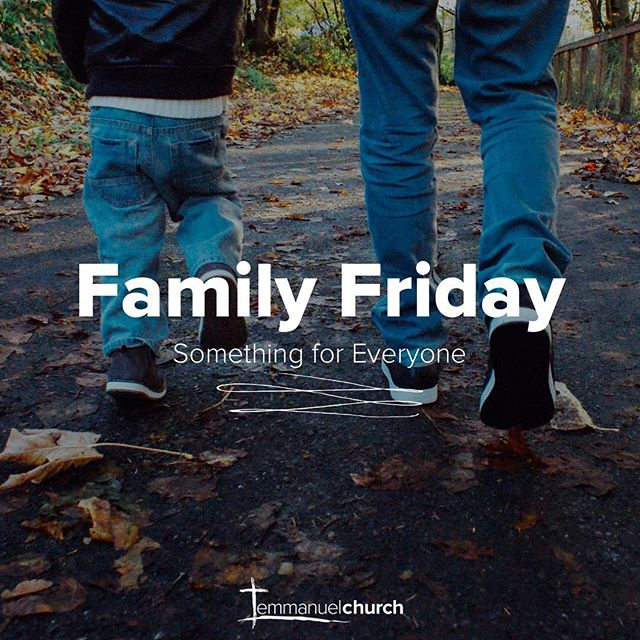 Just What Is Family Friday?