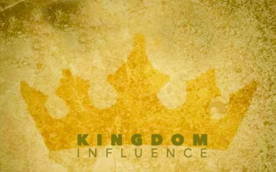 The Best Influence … Kingdom Influence